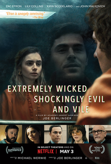 220px-Extremely_Wicked,_Shockingly_Evil,_and_Vile_poster